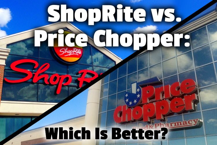 Shoprite Vs Price Chopper Which Is Better The Grocery Store Guy
