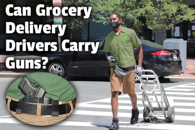 Can Grocery Delivery Drivers Carry Guns lg