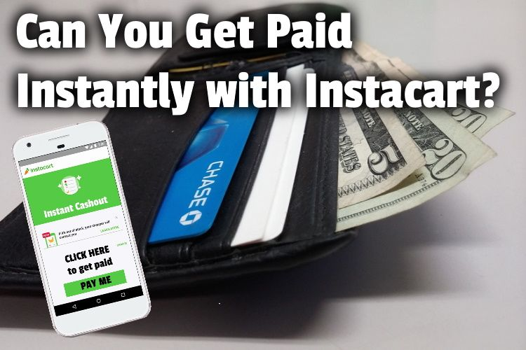 Can You Get Paid Instantly with Instacart LG