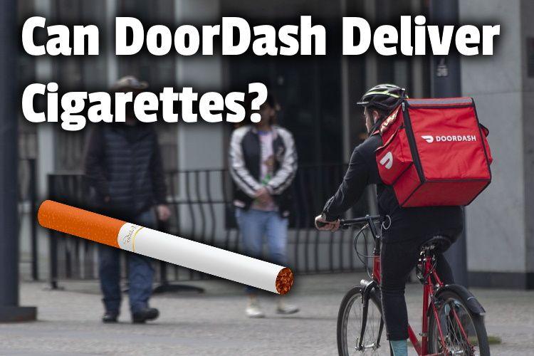 DoorDash deliver cigarettes lg