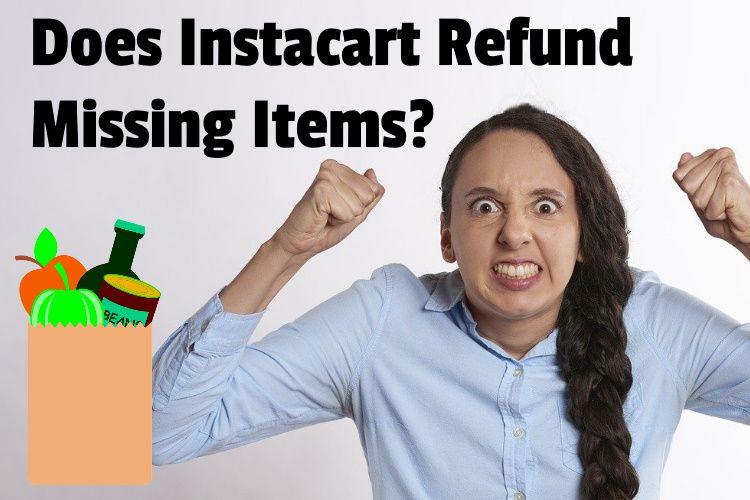 Instacart refund missing lg